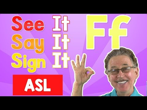 See it, Say it, Sign it | The Letter F | ASL for Kids | Jack Hartmann