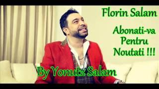 Florin Salam - Doina 1 ( By Yonutz Salam )