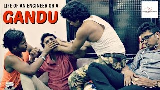 LIFE OF AN ENGINEER OR A GANDU | Funny Video | P.E. Sketches | Padmini Entertainment