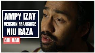 Niu Raza - Ampy Izay [Version Française I French Version] - Ari