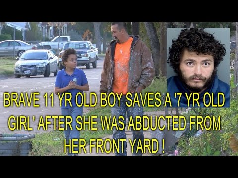 BRAVE 11 YR OLD BOY SAVES YOUNG GIRL AFTER SHE ABDUCTED FROM HER FRONT YARD !