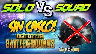 ¡SIN CASCO Y CON KAR98! - SOLO VS SQUAD #2 - PLAYERUNKNOWN'S BATTLEGROUNDS ESPAÑOL (PUBG)