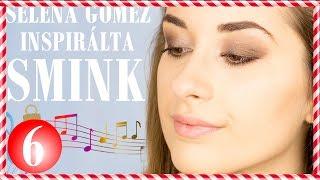 Sztársminkek#2   Selena Gomez inspirálta Smink   Csizmadia Gabriella