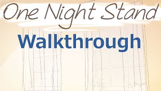 One Night Stand Walkthrough (All Endings and scenes)