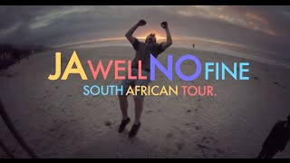 ENVY/BLUNT South African Tour 2014 - Ja Well No Fine -