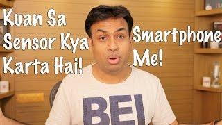 Kuan Sa Sensor Kya Karta Hai Smartphone Me (Hyderabadi Hindi)