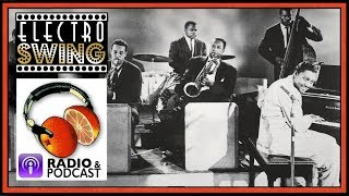 Vintage and Electro SWING - Freshly Squeezed RADIO SHOW & Podcast  [AUDIO]  programme