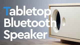 Building a Tabletop Speaker Bluetooth   FREE PLAN & CUT LIST included
