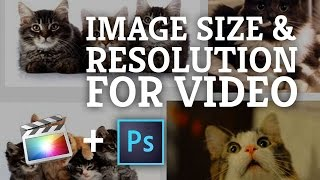 Final Cut Pro X: Best Still Image Size for HD Video in FCPX when using Photoshop