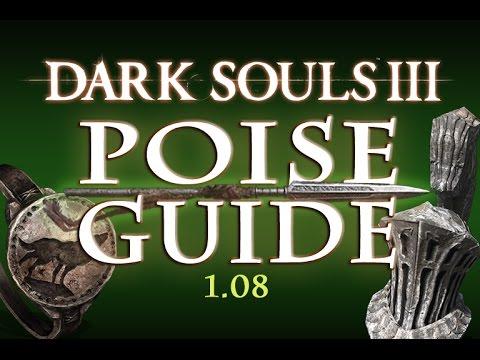 Dark Souls 3 - Poise Guide (1.08)
