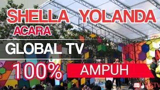 shella yolanda.Global TV 100% AMPUH