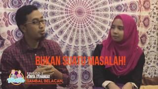CINTA SEHANGAT SAMBAL BELACAN  || TEEN2TEEN (EP2)