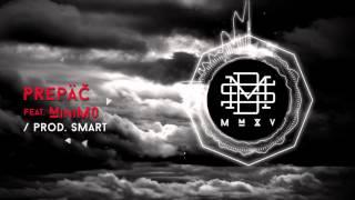 DMS MMXV - PREPAČ feat. MiniMo prod. Smart