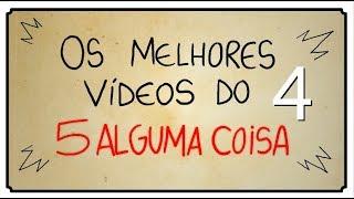 OS MELHORES VÍDEOS DO 5 ALGUMA COISA 04