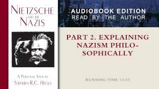 Part 2: Explaining Nazism Philosophically