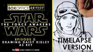 DRAWING DAISY RIDLEY AS REY - TIMELAPSE VERSION - STAR WARS TRIBUTE ep 02