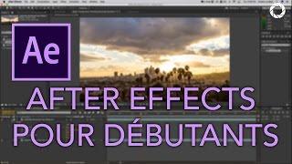 After Effects CC - Tutoriel Pour Débutants en Français