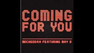 Mo'Cheddah Ft May D - Coming For You