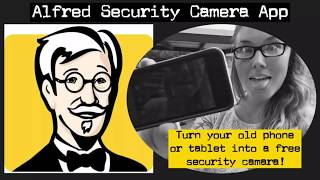 Free Security Camera Setup | Alfred App | Busy Life Hack