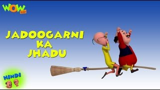 Jadoogarni Ka Jhadu - Motu Patlu in Hindi