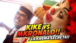 KIKE vs MKRONALD y La Krema Secreta!! - JOHANN y KEVO