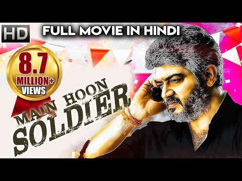 Xxx Mp4 Main Hoon SOLDIER 2018 Latest South Indian Full Hindi Dubbed Movie Ajith New Released 2018 Movie 3gp Sex