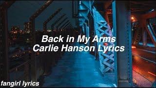 Back In My Arms    Carlie Hanson Lyrics