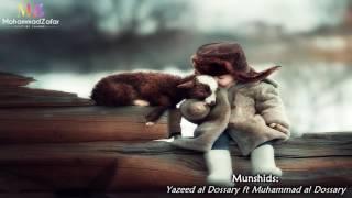 Feel Good Nasheed   محمد الدوسري و يزيد الدوسري   Yazeed & Muhammad al Dossary