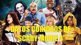 Curiosidades de Scary Movie 4 (Una Pelicula de Miedo 4) RE-.UIP