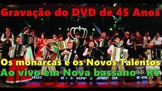 Os Monarcas e Os Novos Talentos 45 Anos Ao Vivo (DVD COMPLETO)