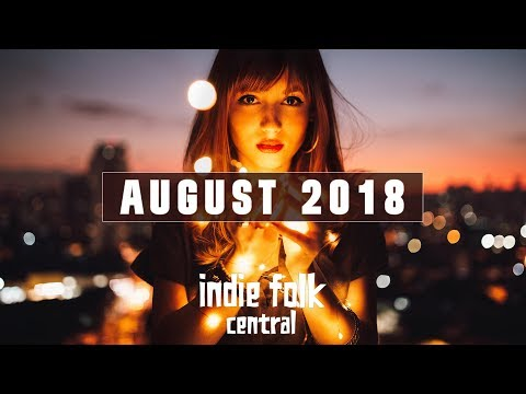 New Indie Folk; August 2018