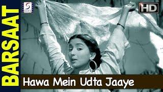 Hawa Mein Udta Jaaye - Lata Mangeshkar  - BARSAAT - Raj Kapoor, Nargis