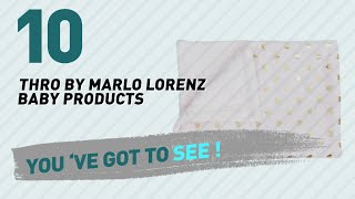 Thro By Marlo Lorenz Baby Products Video Collection // New & Popular 2017