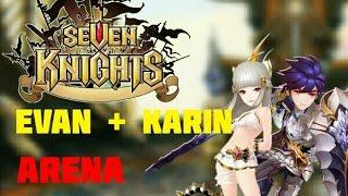 Seven Knights Korea - Evan + Karin Arena