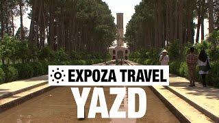 Yazd (Iran) Vacation Travel Video Guide