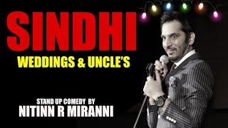 New Video by Comedian Nitin Mirani on SINDHI WEDDINGS in 2017