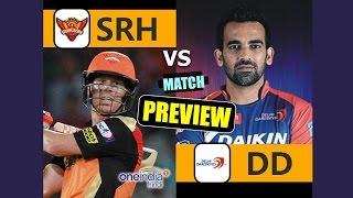 IPL 2017: DD vs SRH, 21st Match Preview & Prediction | वनइंडिया हिन्दी