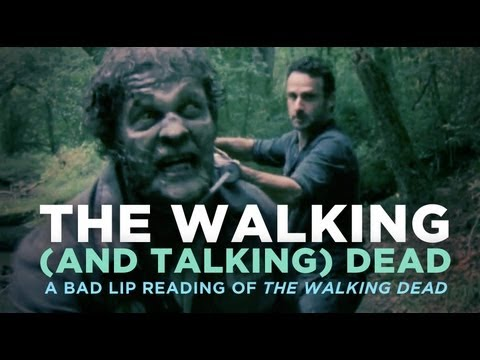 The Walking And Talking Dead — A Bad Lip Reading of The Walking Dead