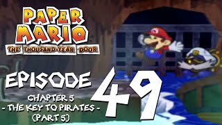 Let's Play Paper Mario: The Thousand-Year Door - Episode 49 - Help!