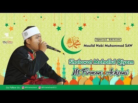 M Firman Achsani - Mahallul Qiyam (Special Maulid Nabi Muhammad SAW)