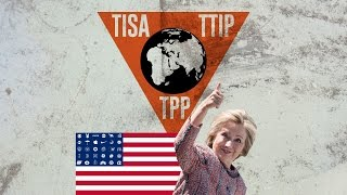 PROOF: Hillary Clinton Supports TPP and TiSA!!!!!