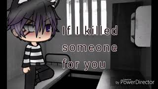 If I Killed Someone For You/Gacha Life\18k Sub Special|Lovely Crafts