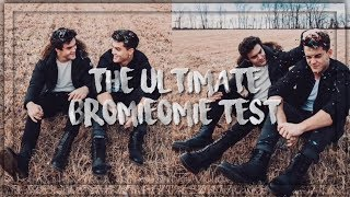 THE ULTIMATE BROMIEOMIE TEST - DOLAN TWINS