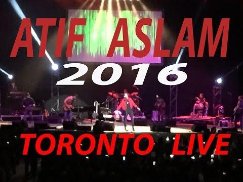 Atif Aslam Live Concert Toronto 2016- Tajdar-e-haram