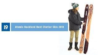 Atomic Backland Bent Chetler Skis 2018