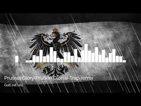 Prussia Glory(Prußen Gloria)-Trap remix