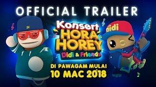 Didi & Friends   Official Trailer Konsert Hora Horey   Di Pawagam Mulai 10 Mac 2018