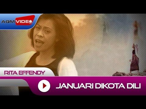Rita Effendy - Januari Dikota Dili   Official Video