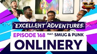 ONLINERY ft. SMUG & PUNK! The Excellent Adventures of Gootecks & Mike Ross Ep. 168 (SFV)