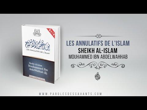 Xxx Mp4 Matn Les Annulatifs De L Islam Sheikh Al Islam Mouhammed Ibn AbdelWahhab 3gp Sex
